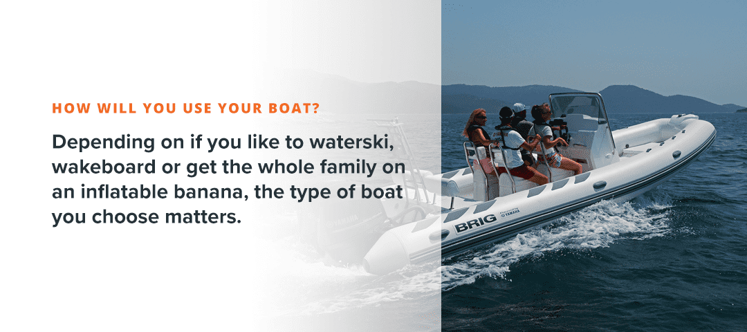 How Will You Use Your Boat