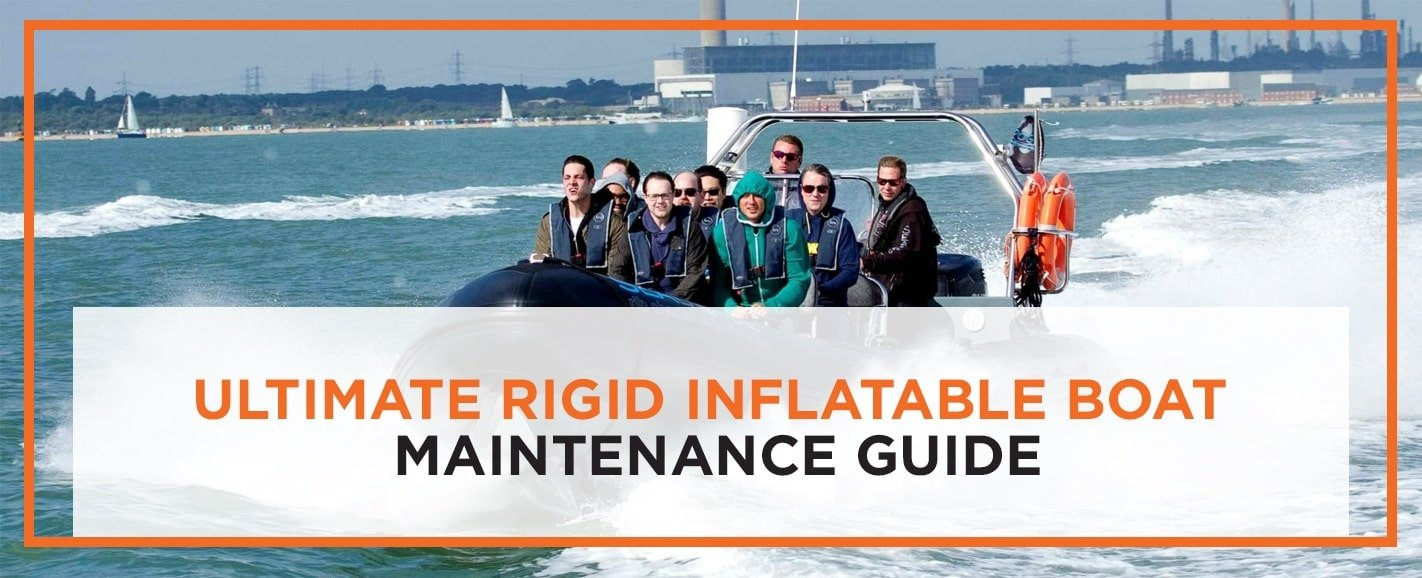 Ultimate Rigid Inflatable Boat Maintenance Guide